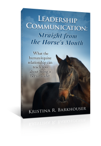 LeadershipCommunicationStraightfromtheHorsesMouth-3D (2)
